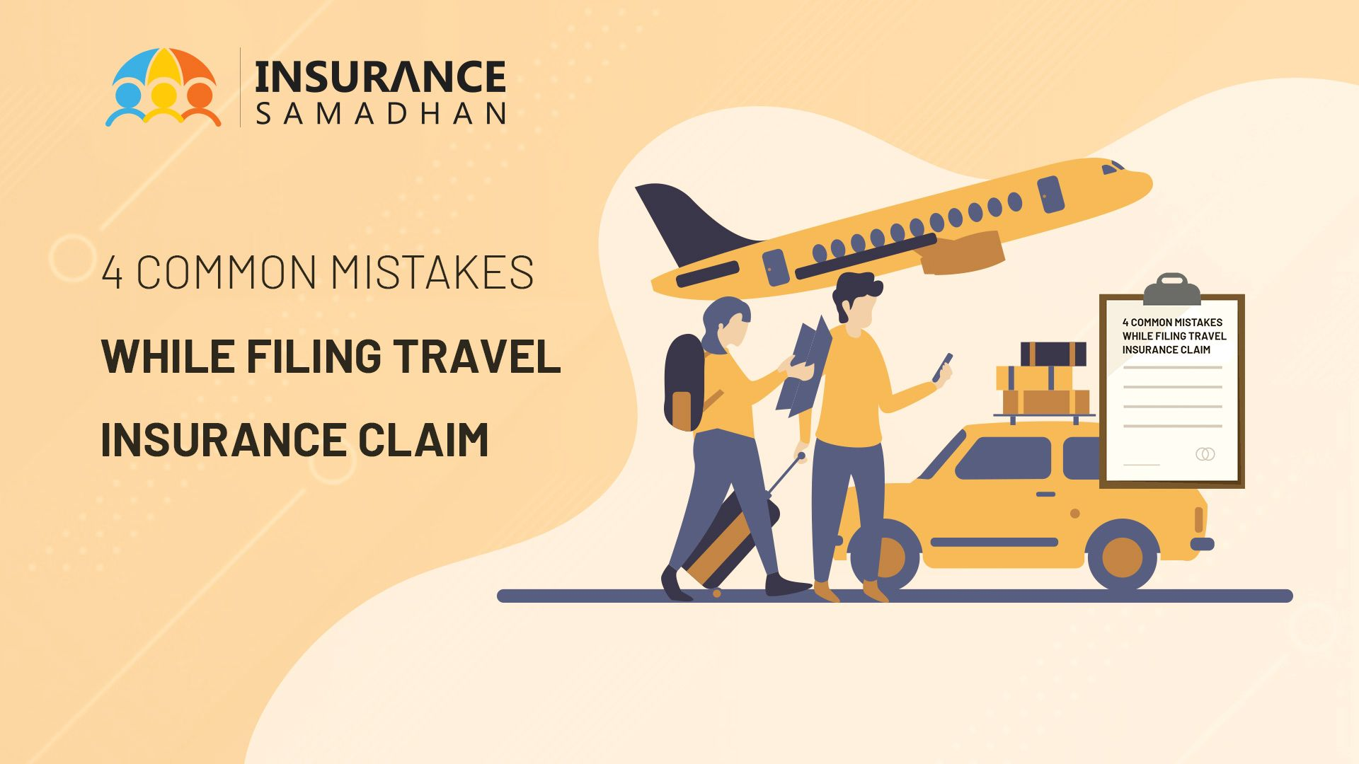 Top 4 Common Mistakes Travelers Make When Filing a Travel Insurance Claim
