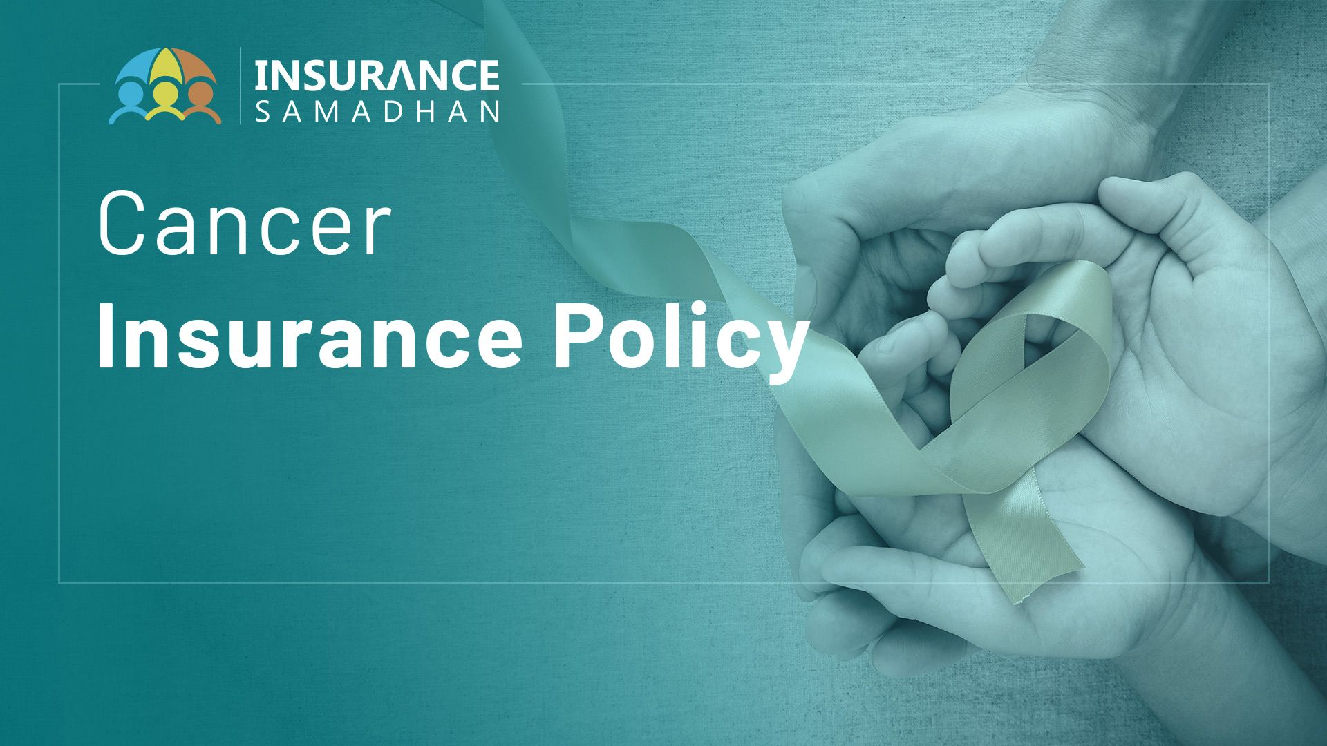 Cancer Insurance Policy: 5 Helpful tips before buying a Cancer Insurance Plan in India