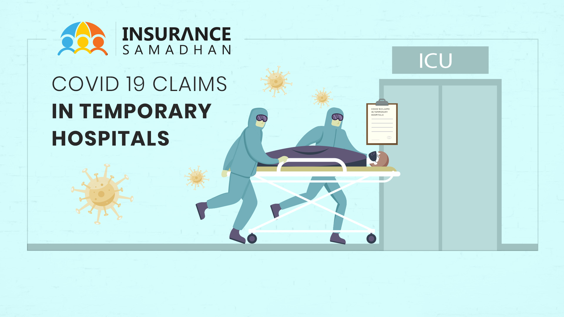 Covid-19 Claims in Temporary Hospitals- Are They Covered?
