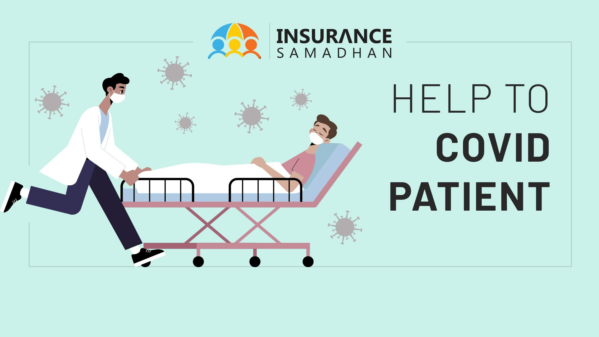 How Insurance Samadhan help Covid Patients in settling claims with Insurance Company