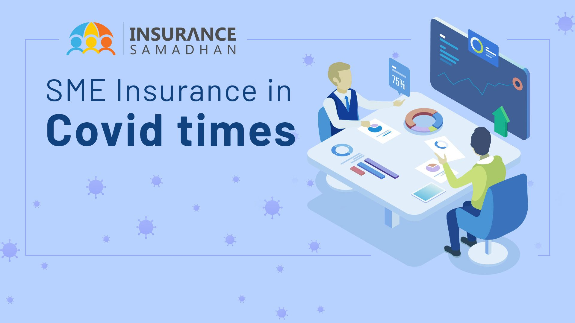 SME Insurance: Small and Medium Enterprise Insurance Policy in Times of COVID-19