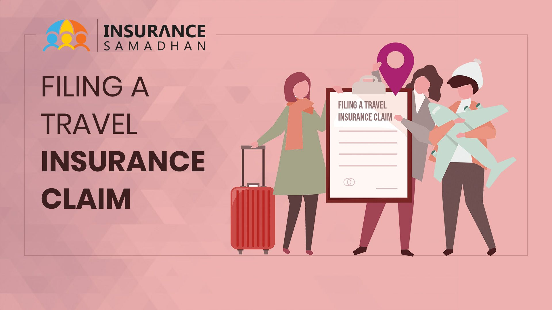Travel Insurance: Get to Know All About Travel Insurance Claim Process in India