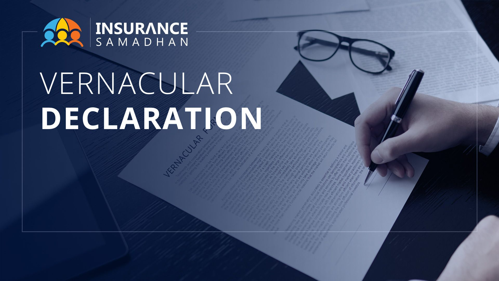 Vernacular Declaration to protect the interest of Policyholders