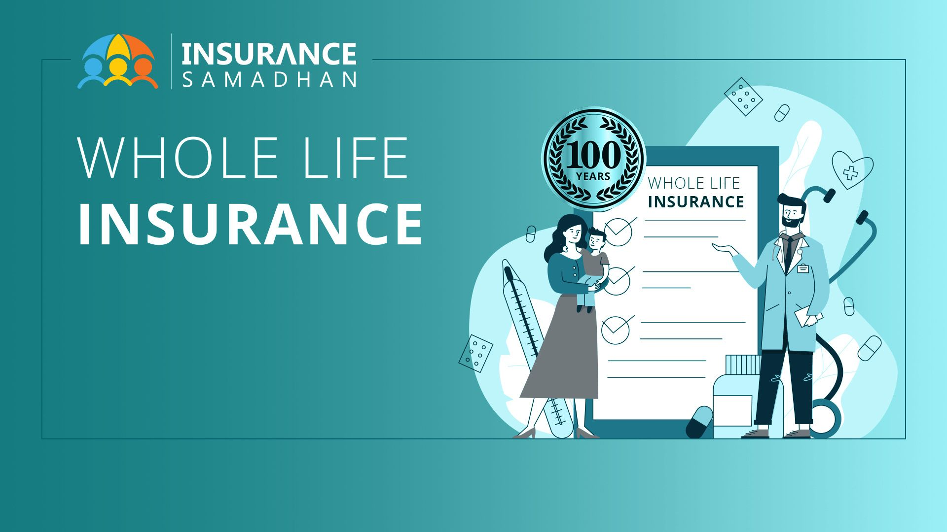 Whole Life Insurance Policy Definition, Types, Features and Advantages in India