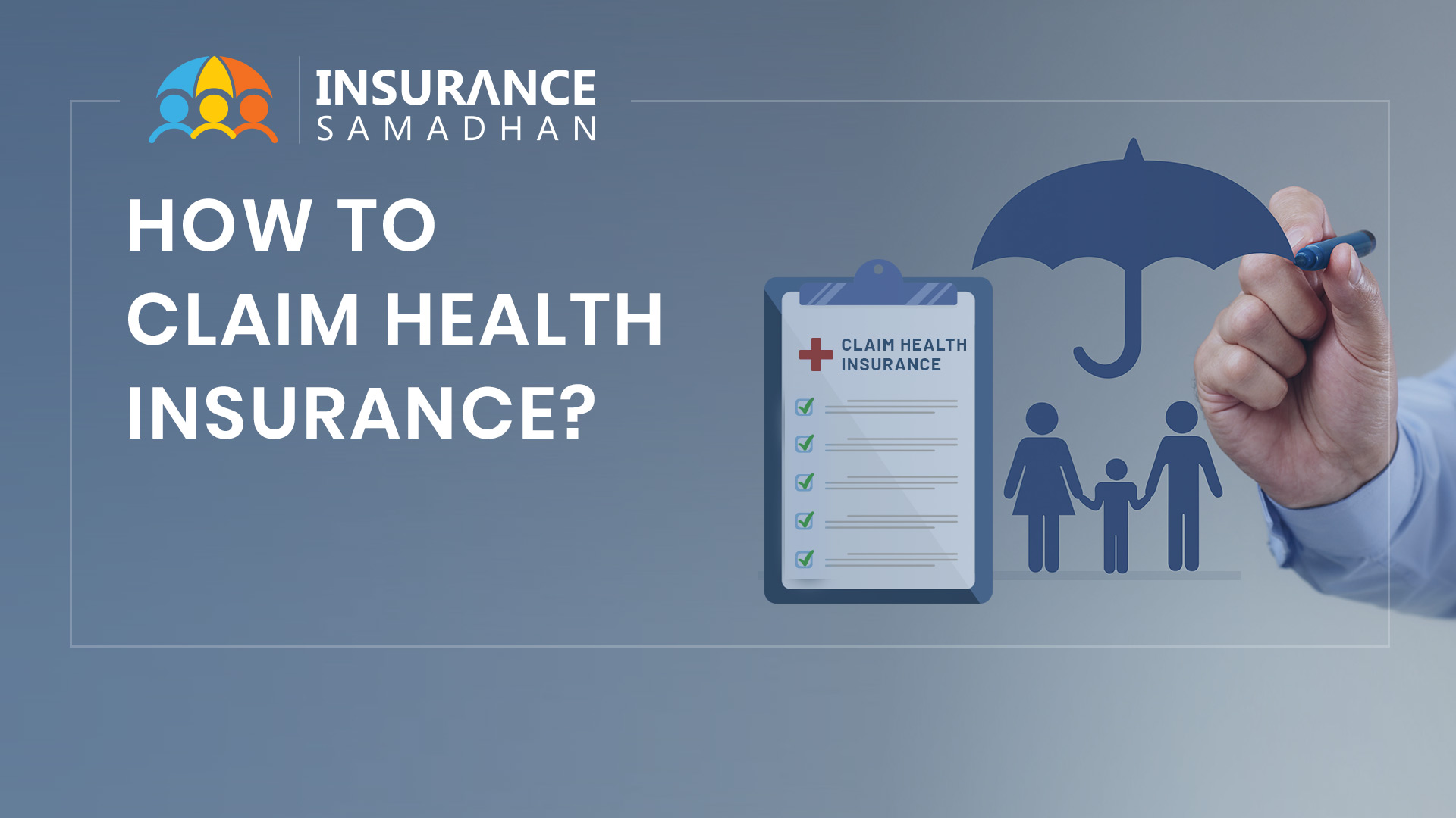 How to Claim Health Insurance in India | Documents Required for Health Claim