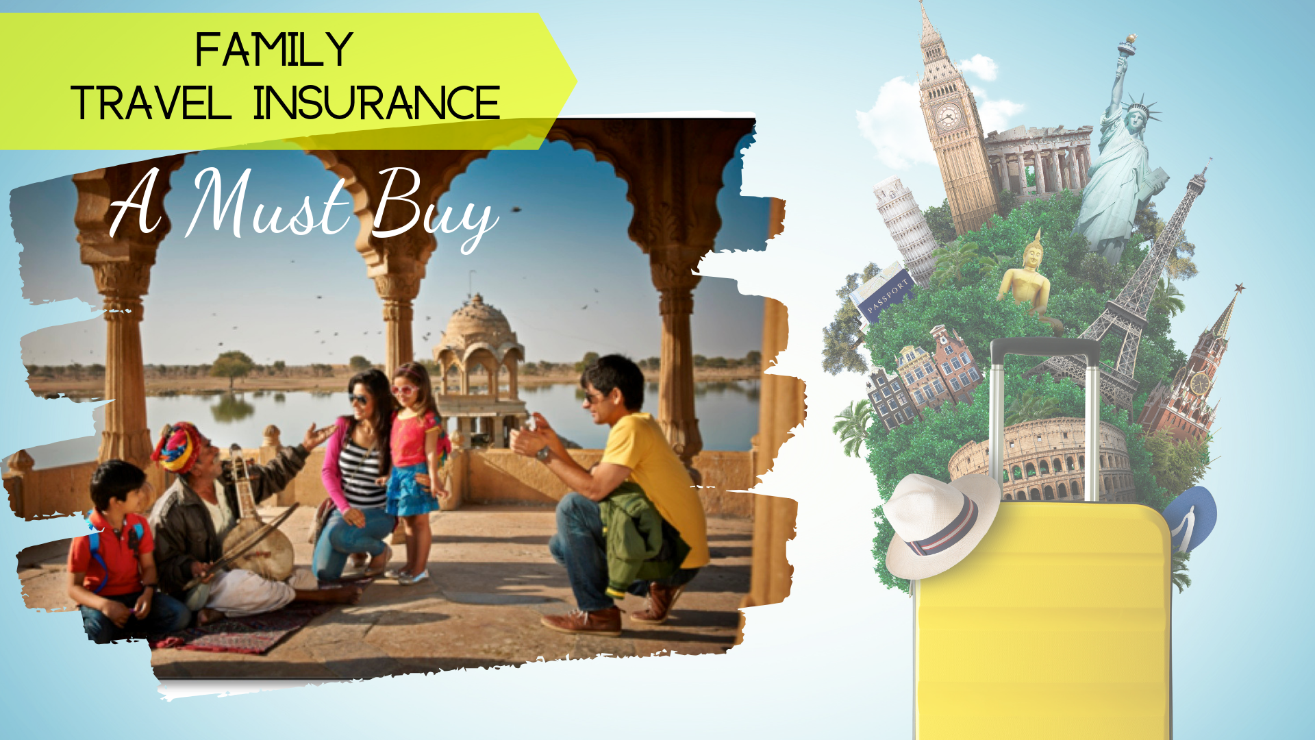 5 Top Reasons why you need travel insurance for your family in India?