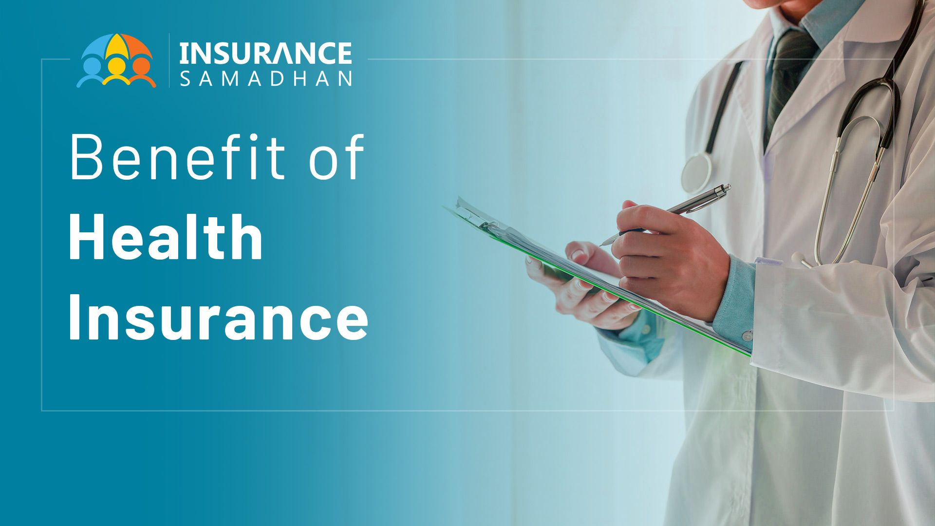 Top 10 Benefits of Health Insurance Policy in India