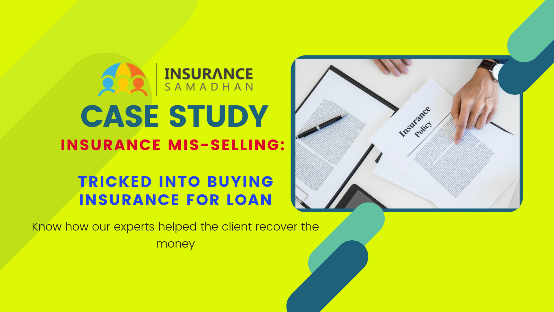 Case Study: Mis-selling of an Insurance Policy by a Broker