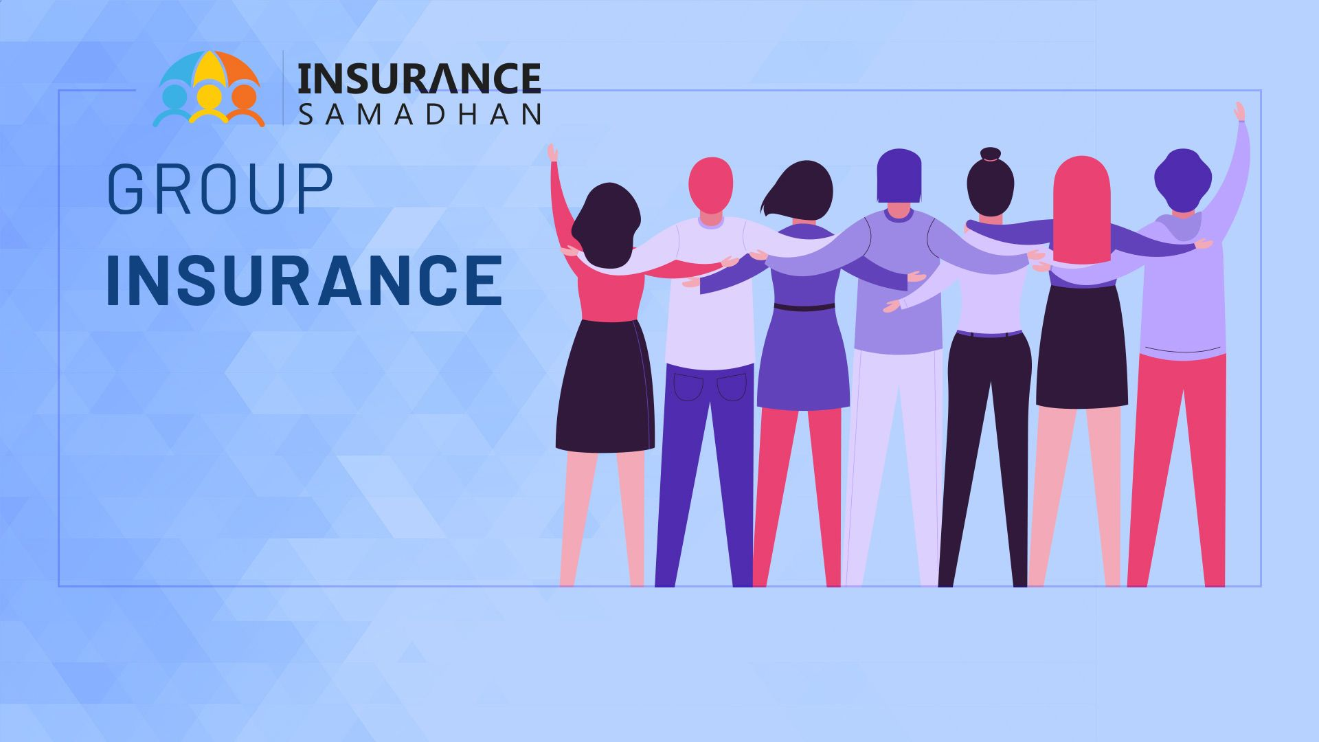 What is Group Insurance? All You Need to know Definition, Types and Benefits