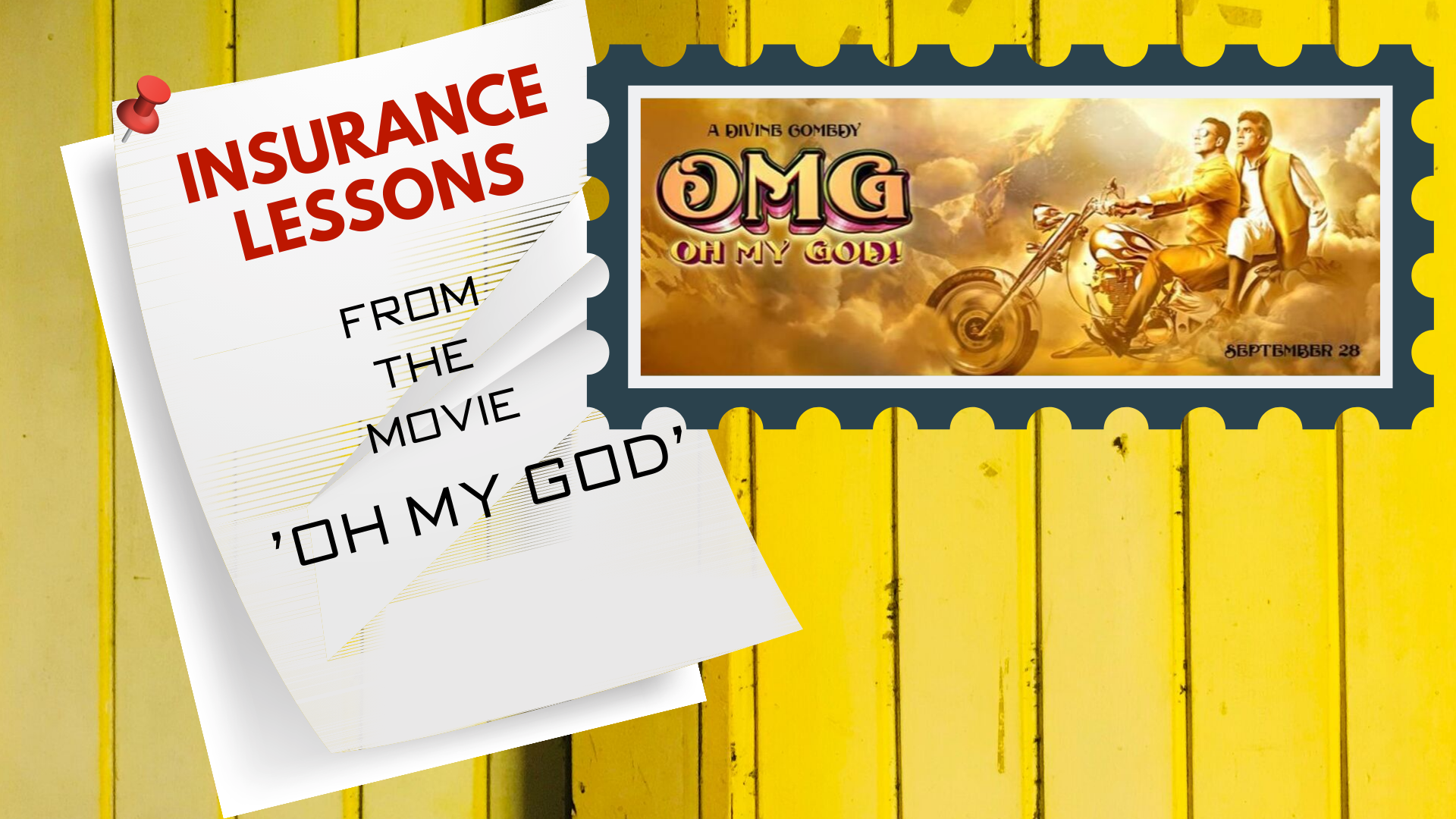 Insurance Lessons to be learnt from Bollywood movie Oh My God