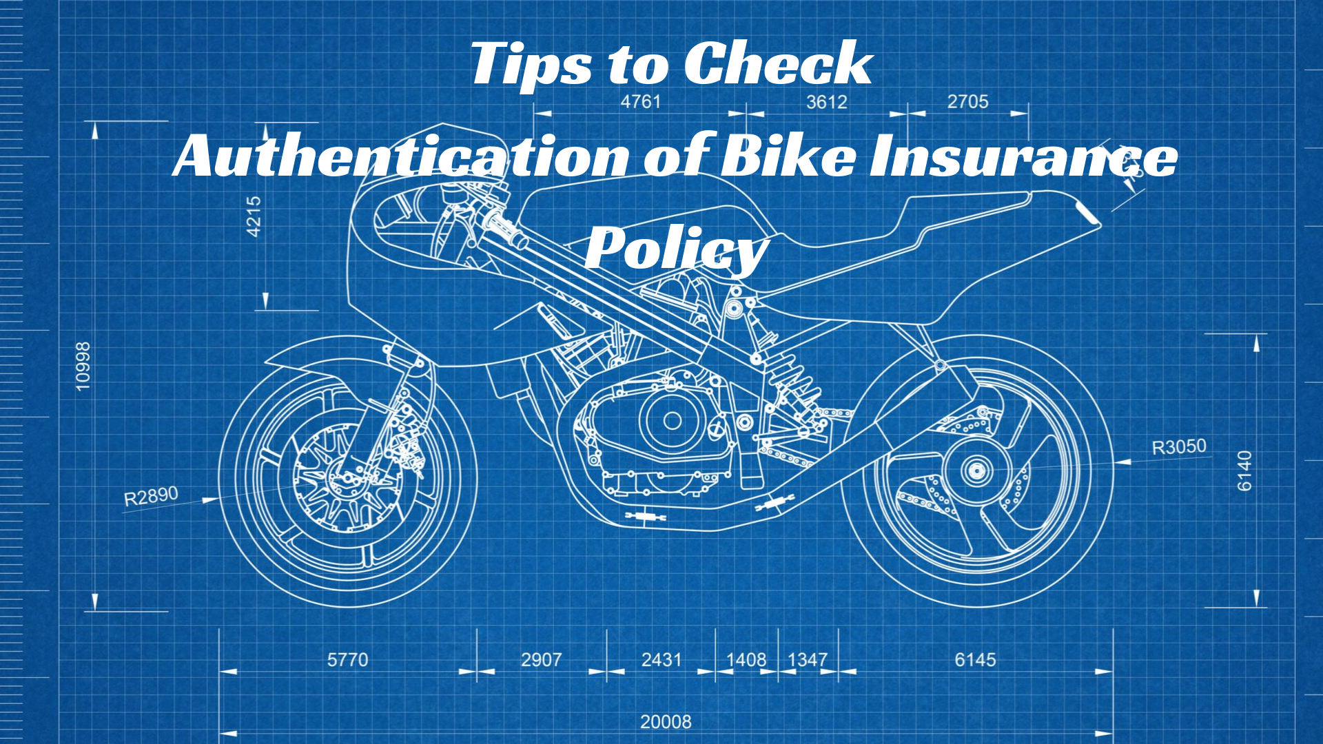 Top 8 Tips you must check for authentication of Bike Insurance Policy