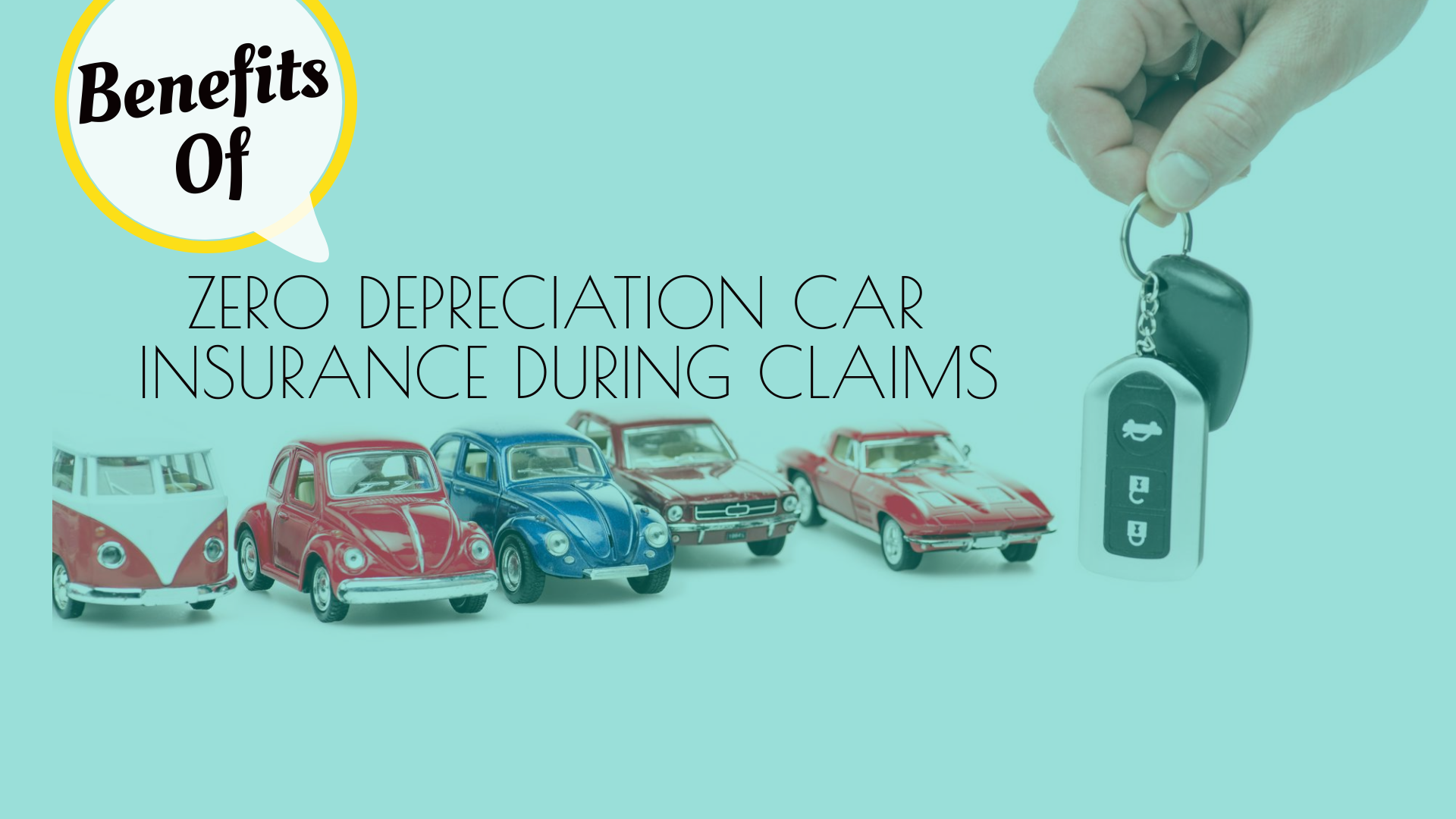 Top benefits of Zero Depreciation Car Insurance during claims