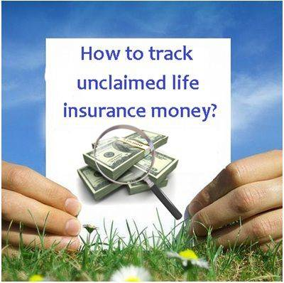 Do you have unclaimed Money with Insurance Company?
